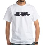 DumbAss University F+ White T-Shirt