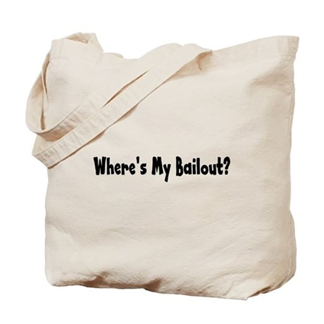 Where's My Bailout Tote Bag