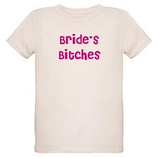 Bride's Bitches T-Shirt