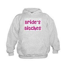 Bride's Bitches Hoodie