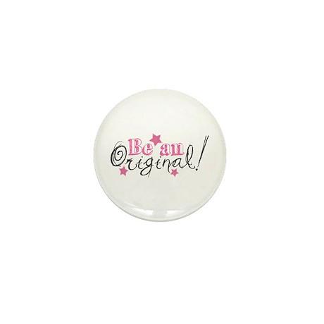 Be An Original Mini Button (100 pack)