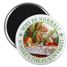 MAD HATTER - WHY BE NORMAL? Magnet