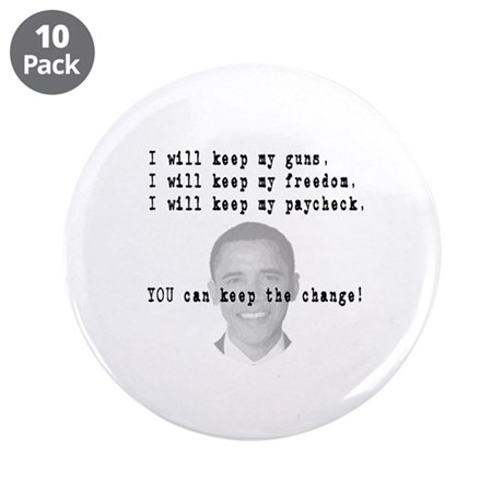 "Keep the Change 3.5"" Button (10 pack)"