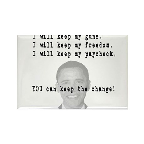 Keep the Change Rectangle Magnet (10 pack)