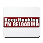 Keep Honking Mousepad