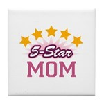 5-star Mom Tile Coaster