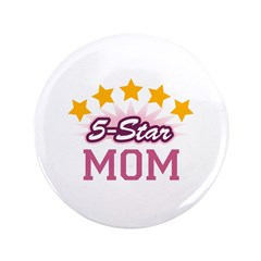 "5-star Mom 3.5"" Button (100 pack)"