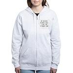 Strange Quote Women's Zip Hoodie