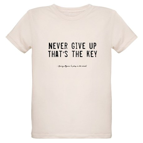 Give Up Quote Organic Kids T-Shirt
