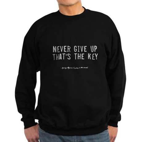 Give Up Quote Sweatshirt (dark)