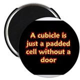 Office cubicle humor funny saying Magnet
