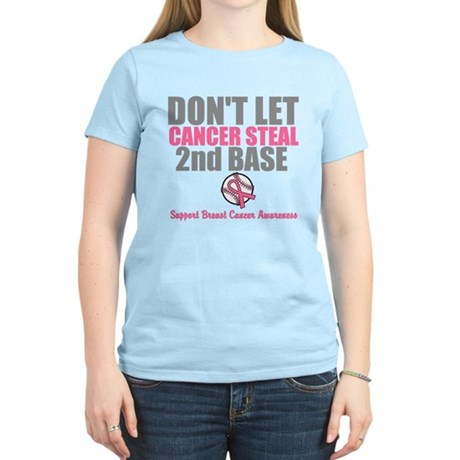 Dont Let Cancer Steal 2nd Base Women's Light T-Shi