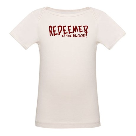 Redeemed by the Blood Organic Baby T-Shirt