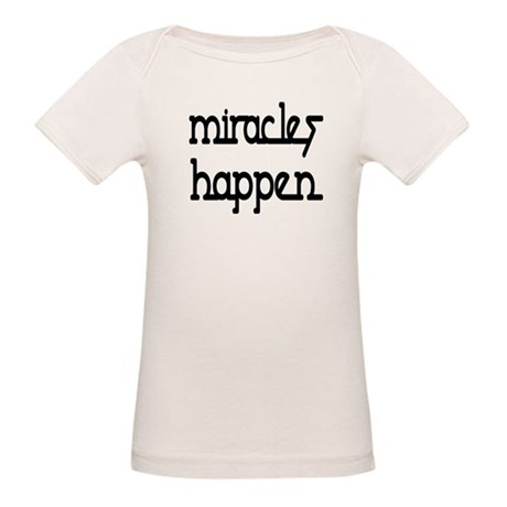 Miracles Happen Organic Baby T-Shirt