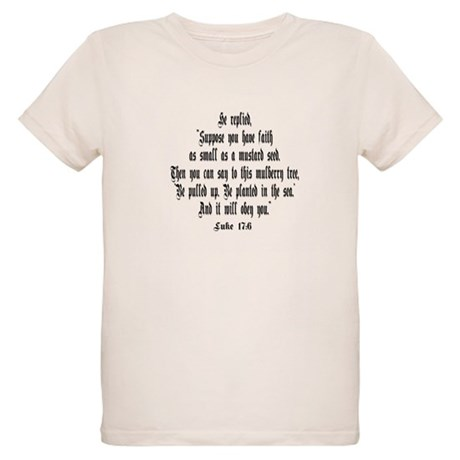 Luke 17:6 NIRV Organic Kids T-Shirt