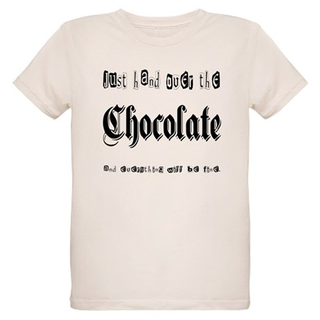 Hand Over the Chocolate Organic Kids T-Shirt