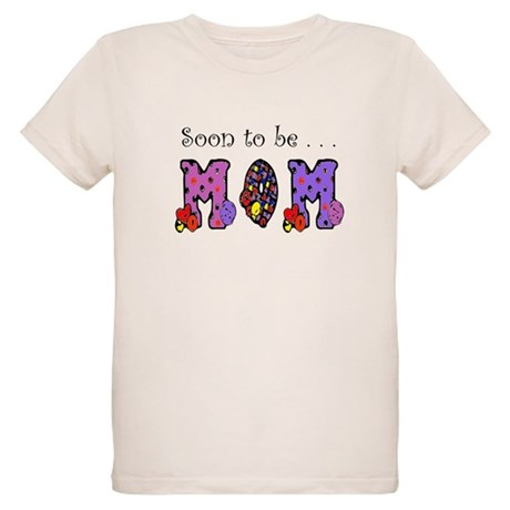 Soon to be MOM Organic Kids T-Shirt