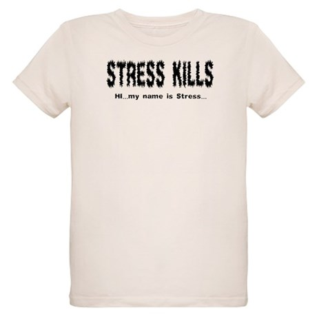Stress Kills Organic Kids T-Shirt