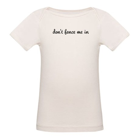 Don't Fence Me In Organic Baby T-Shirt