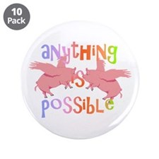 "Anything is Possible 3.5"" Button (10 pack)"