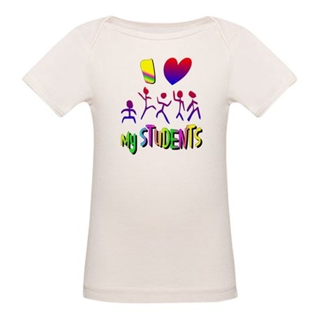 I Love My Students Organic Baby T-Shirt
