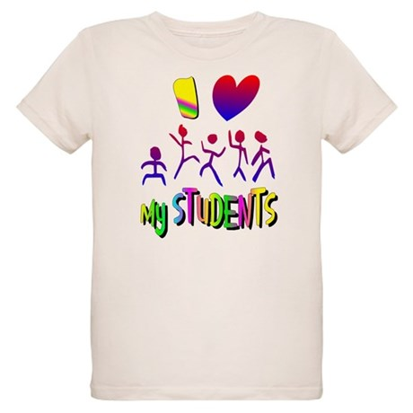 I Love My Students Organic Kids T-Shirt