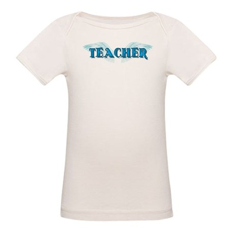 Angel Wings Teacher Organic Baby T-Shirt