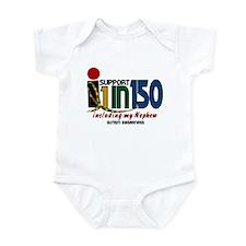 I Support 1 In 150 & My Nephew Infant Bodysuit