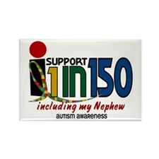 I Support 1 In 150 & My Nephew Rectangle Magnet (1