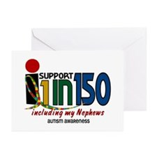 I Support 1 In 150 & My Nephews Greeting Cards (Pk