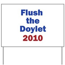Flush the Doylet Yard Sign