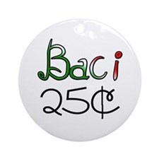 Baci 25 Cents Ornament (Round)