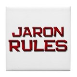 jaron rules Tile Coaster