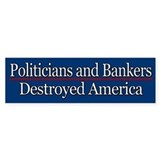 Politicians &amp;amp; Bankers