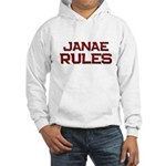 janae rules Hooded Sweatshirt