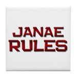janae rules Tile Coaster