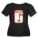 Cereal Killer Women's Plus Size Scoop Neck Dark T-