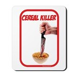 Cereal Killer Mousepad