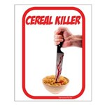 Cereal Killer Small Poster