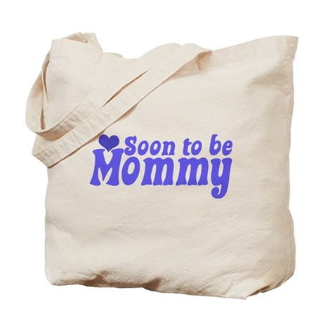 Soon to be Mommy Tote Bag