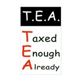TEA Taxed Enough Already Bumper Decal