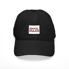 ismael rules Baseball Hat