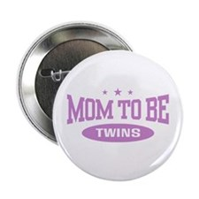 "Mom To Be Twins 2.25"" Button"