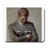 Truth Myth John F. Kennedy Mousepad
