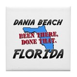dania beach florida - been there, done that Tile C