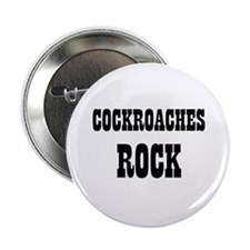 "COCKROACHES ROCK 2.25"" Button (10 pack)"
