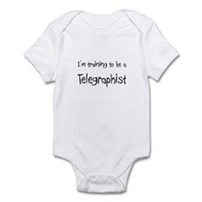 I'm training to be a Telegraphist Infant Bodysuit