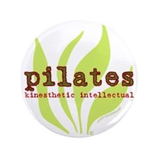 "Pilates: Kinesthetic Intellectual 3.5"" Button (100"