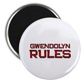 "gwendolyn rules 2.25"" Magnet (10 pack)"