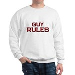 guy rules Sweatshirt